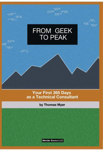From Geek to Peak by Tom Myer